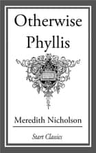 Otherwise Phyllis ebook by