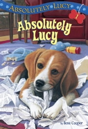 Absolutely Lucy #1: Absolutely Lucy ebook by Ilene Cooper,Amanda Harvey