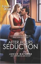 After Hours Seduction ebook by Janice Maynard