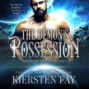 Demon's Possession, The audiobook by Kiersten Fay