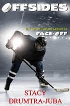 Offsides - Hockey Rivals, #2 ebook by Stacy Juba