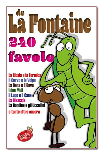 La Fontaine 240 favole eBook by Jean de La Fontaine