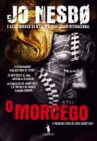 O Morcego ebook by Jo Nesbo