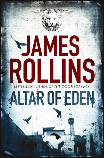 Altar of Eden ebook by James Rollins