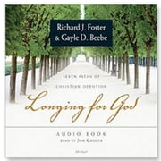 Longing for God - Seven Paths of Christian Devotion audiobook by Richard J. Foster, Gayle D. Beebe