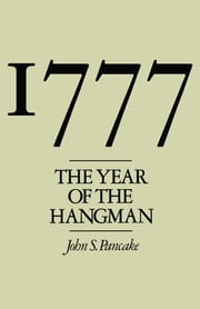 1777 - The Year of the Hangman ebook by John S. Pancake