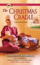 The Christmas Cradle 電子書 by Charlotte Hubbard