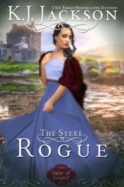 The Steel Rogue ebook by K.J. Jackson