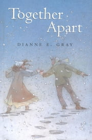 Together Apart ebook by Dianne Gray