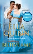 Believe in Me ebook by Ella Quinn
