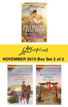 Love Inspired November 2015 - Box Set 2 of 2 - The Amish Midwife\The Cowboy's Yuletide Reunion\The Cowboy's Christmas Gift\Rancher for the Holidays ebook by Patricia Davids, Deb Kastner, Arlene James,...