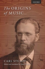 The Origins of Music ebook by Carl Stumpf,David Trippett