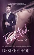 Erected ebook by Desiree Holt