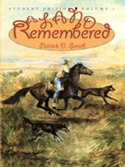 A Land Remembered, Volume 1 ebook by Patrick D Smith