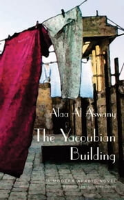 The Yacoubian Building ebook by Alaa Al Aswany,Humphrey Davies