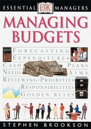 DK Essential Managers: Managing Budgets ebook by DK Publishing
