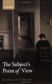 The Subject's Point of View ebook by Katalin Farkas