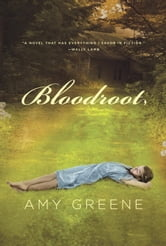 Bloodroot ebook by Amy Greene