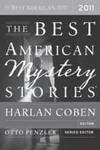 The Best American Mystery Stories 2011 ebook by Harlan Coben,Otto Penzler