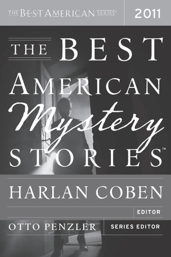 The Best American Mystery Stories 2011 - The Best American Series ebook by