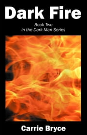 Dark Fire ebook by C. A. Ennis