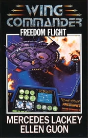 Freedom Flight ebook by Mercedes Lackey