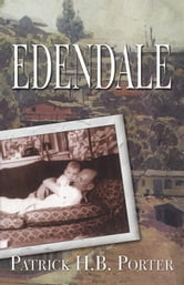Edendale ebook by Patrick H.B. Porter