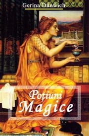 Poțiuni magice ebook by Dunwich Gerina