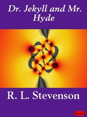 Dr. Jekyll and Mr. Hyde ebook by R. L. Stevenson