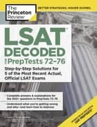 LSAT Decoded (PrepTests 72-76) ebook by Princeton Review