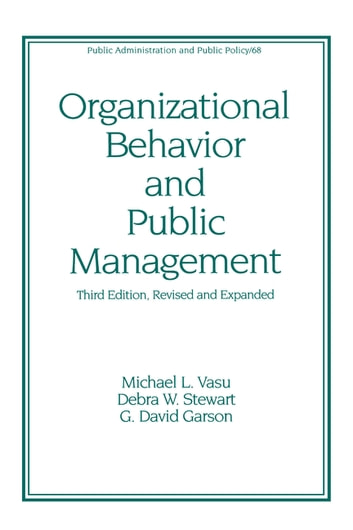 Organizational Behavior And Public Management Revised And Expanded