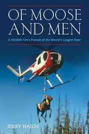Of Moose and Men ebook by Jerry Haigh