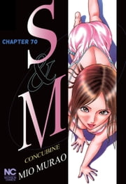 S and M - Chapter 70 ebook by Mio Murao