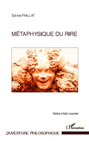 Métaphysique du rire ebook by Sylvie Paillat