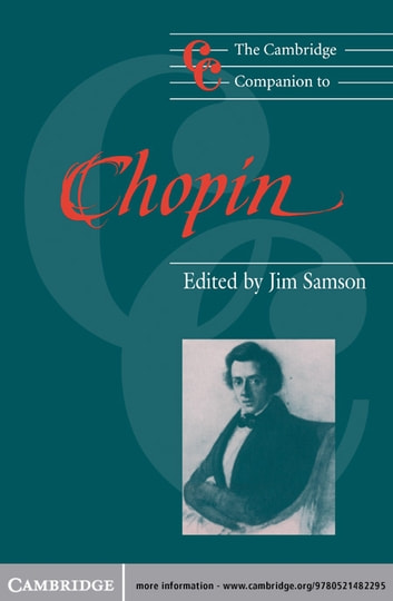 The Cambridge Companion to Chopin ebook by