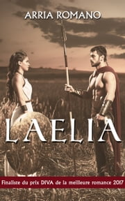 Laelia ebook by Arria Romano
