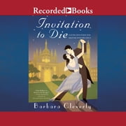 Invitation to Die audiobook by Barbara Cleverly