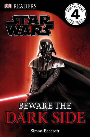 Star Wars Beware the Dark Side ebook by Simon Beecroft,DK
