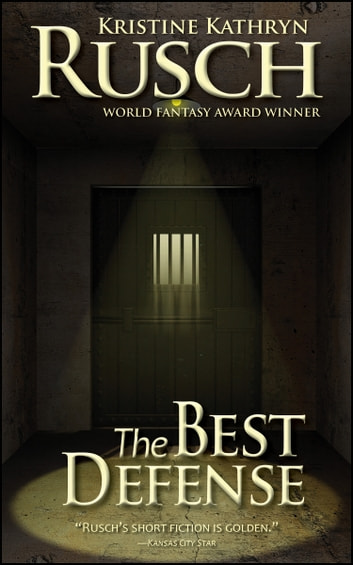 The Best Defense ebook by Kristine Kathryn Rusch