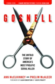 Gosnell - The Untold Story of America's Most Prolific Serial Killer ebook by Ann McElhinney, Phelim McAleer