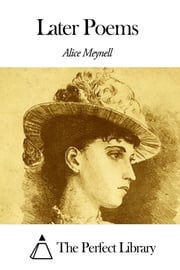 Later Poems ebook by Alice Meynell