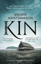 Kin - A dark, intense and compelling Viking mystery 電子書籍 by Snorri Kristjansson
