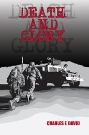 Death and Glory ebook by Charles F. David