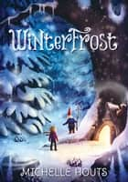 Winterfrost ebook by Michelle Houts
