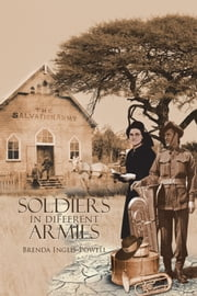 Soldiers in Different Armies ebook by Brenda Inglis-Powell