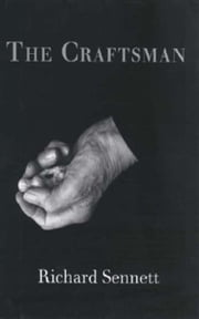 The Craftsman ebook by Richard Sennett