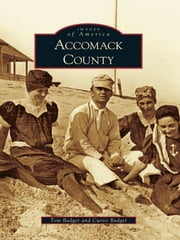 Accomack County ebook by Tom Badger,Curtis Badger