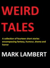 Weird Tales ebook by Mark Lambert