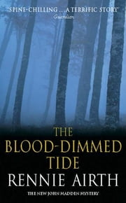 Blood-Dimmed Tide Book 2 ebook by Rennie Airth