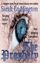The Prophecy ebook by Sarah Luddington